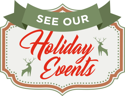 See Our Holiday Events